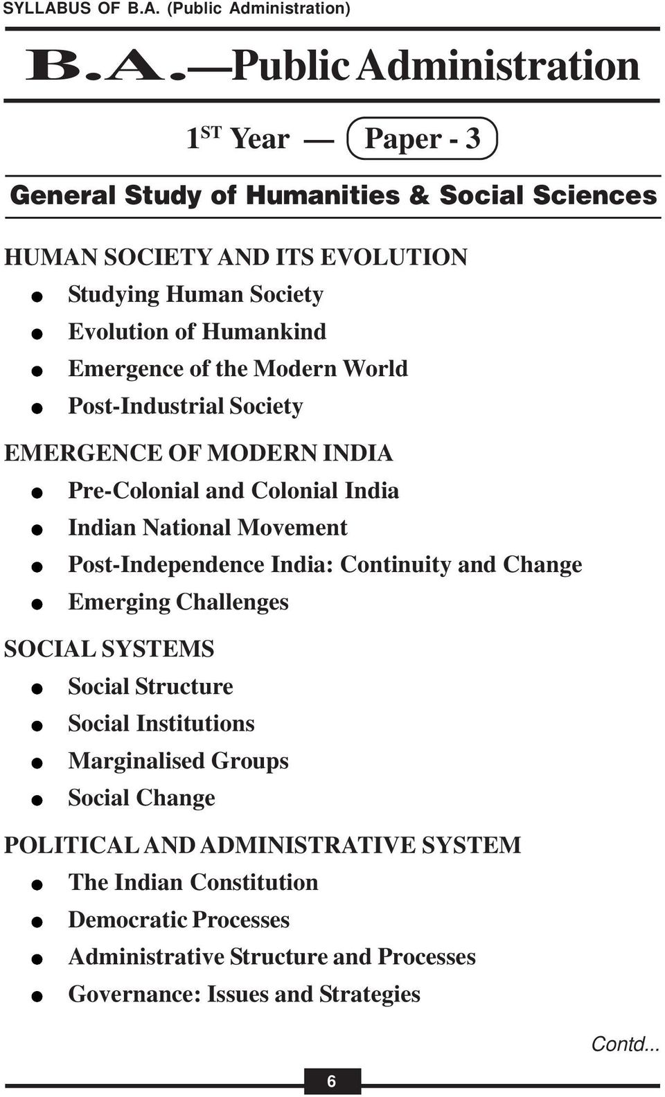 and Change Emerging Challenges SOCIAL SYSTEMS Social Structure Social Institutions Marginalised Groups Social Change POLITICAL AND ADMINISTRATIVE