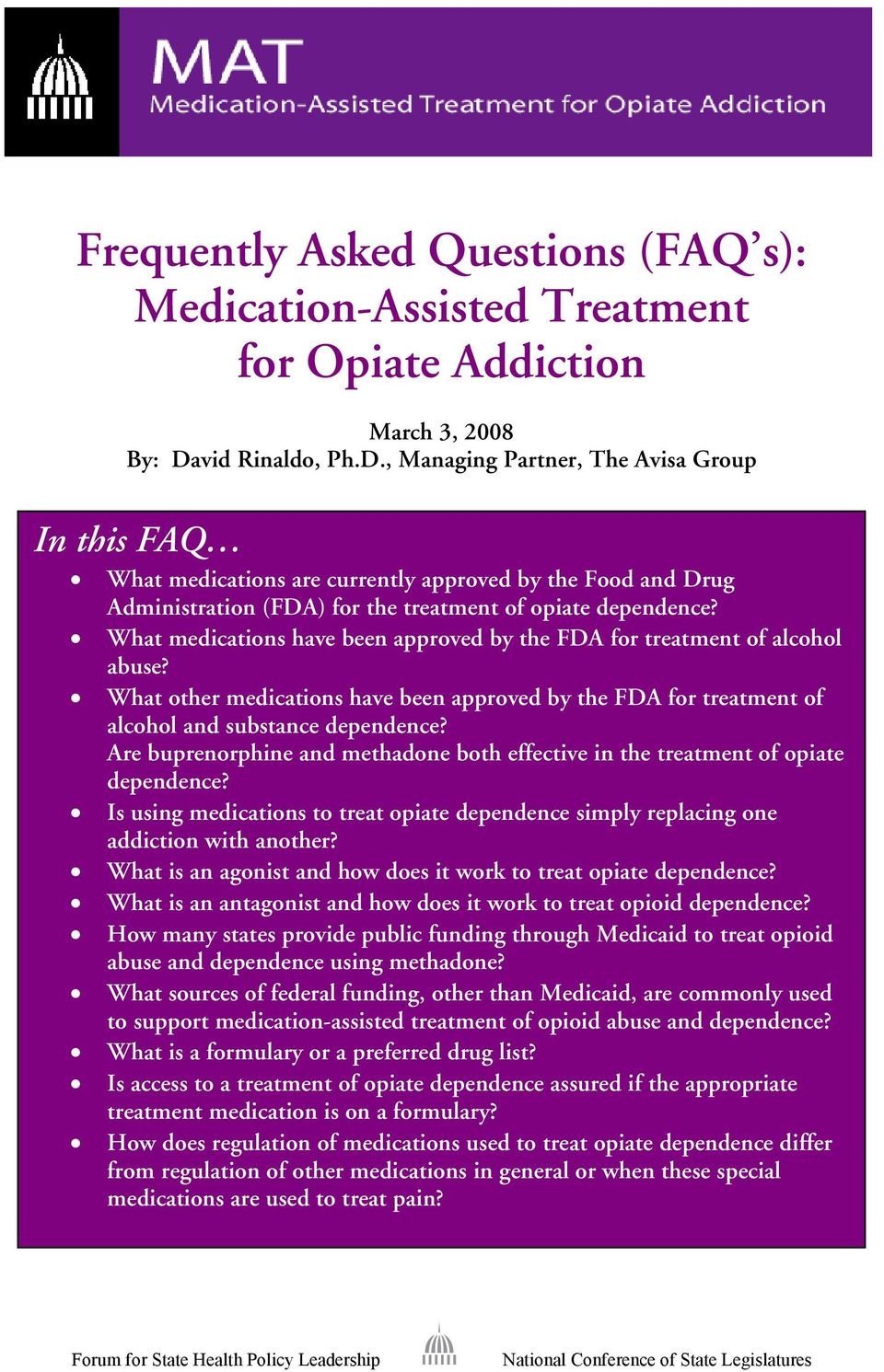 What medications have been approved by the FDA for treatment of alcohol abuse? What other medications have been approved by the FDA for treatment of alcohol and substance dependence?