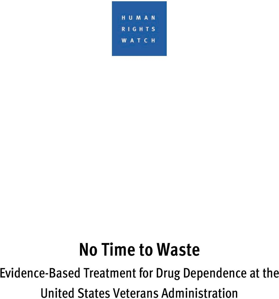 for Drug Dependence at the