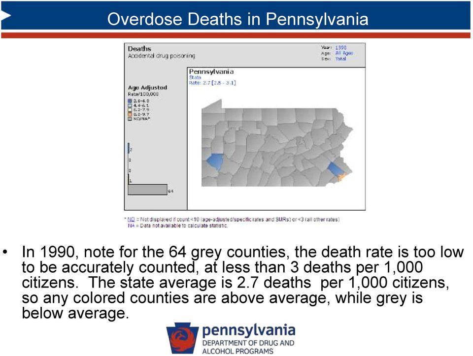 deaths per 1,000 citizens. The state average is 2.