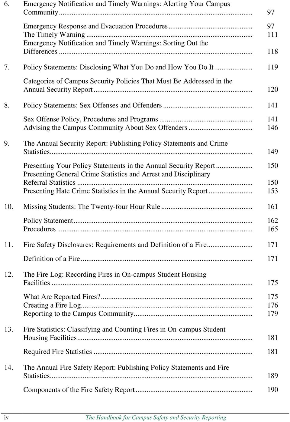 .. 119 Categories of Campus Security Policies That Must Be Addressed in the Annual Security Report... 120 8. Policy Statements: Sex Offenses and Offenders.