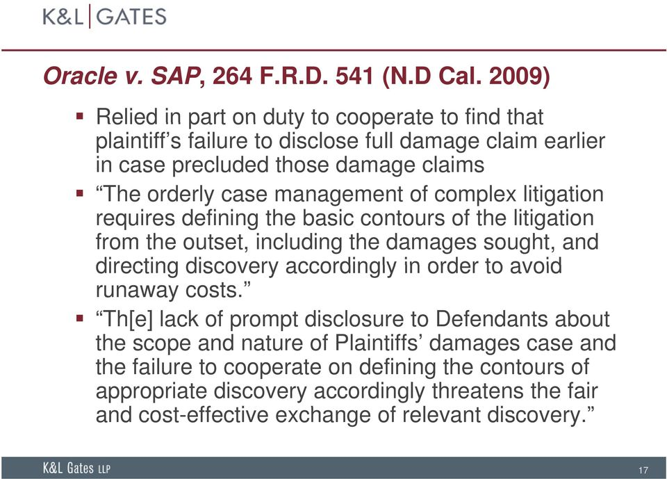 management of complex litigation requires defining the basic contours of the litigation from the outset, including the damages sought, and directing discovery