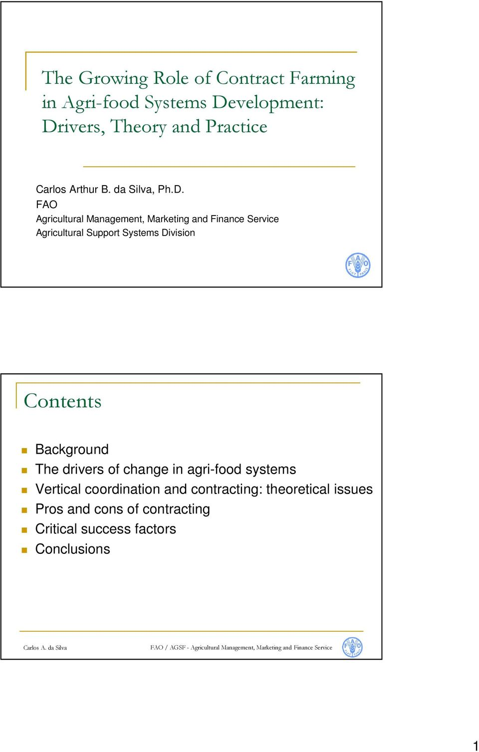 FAO Agricultural Management, Marketing and Finance Service Agricultural Support Systems Division