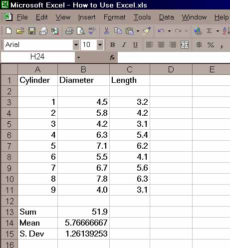 In order to know what your values are, you should type: Sum in cell A13, Mean in A14, and S. Dev. in A15. The sheet will now look like: Explore the spreadsheet for a moment here.