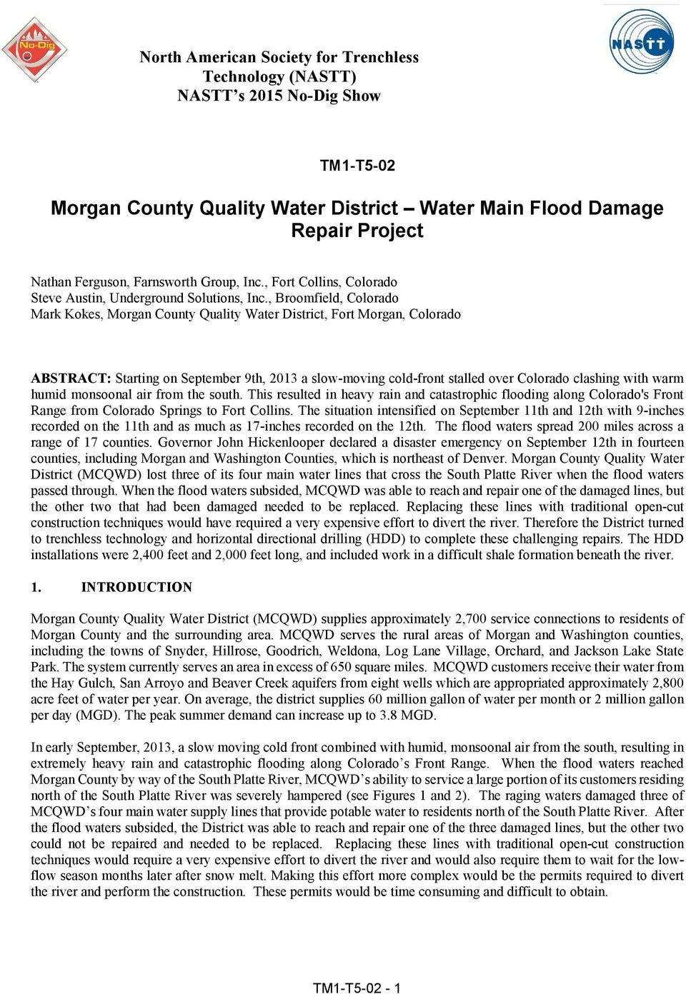 , Broomfield, Colorado Mark Kokes, Morgan County Quality Water District, Fort Morgan, Colorado ABSTRACT: Starting on September 9th, 2013 a slow-moving cold-front stalled over Colorado clashing with