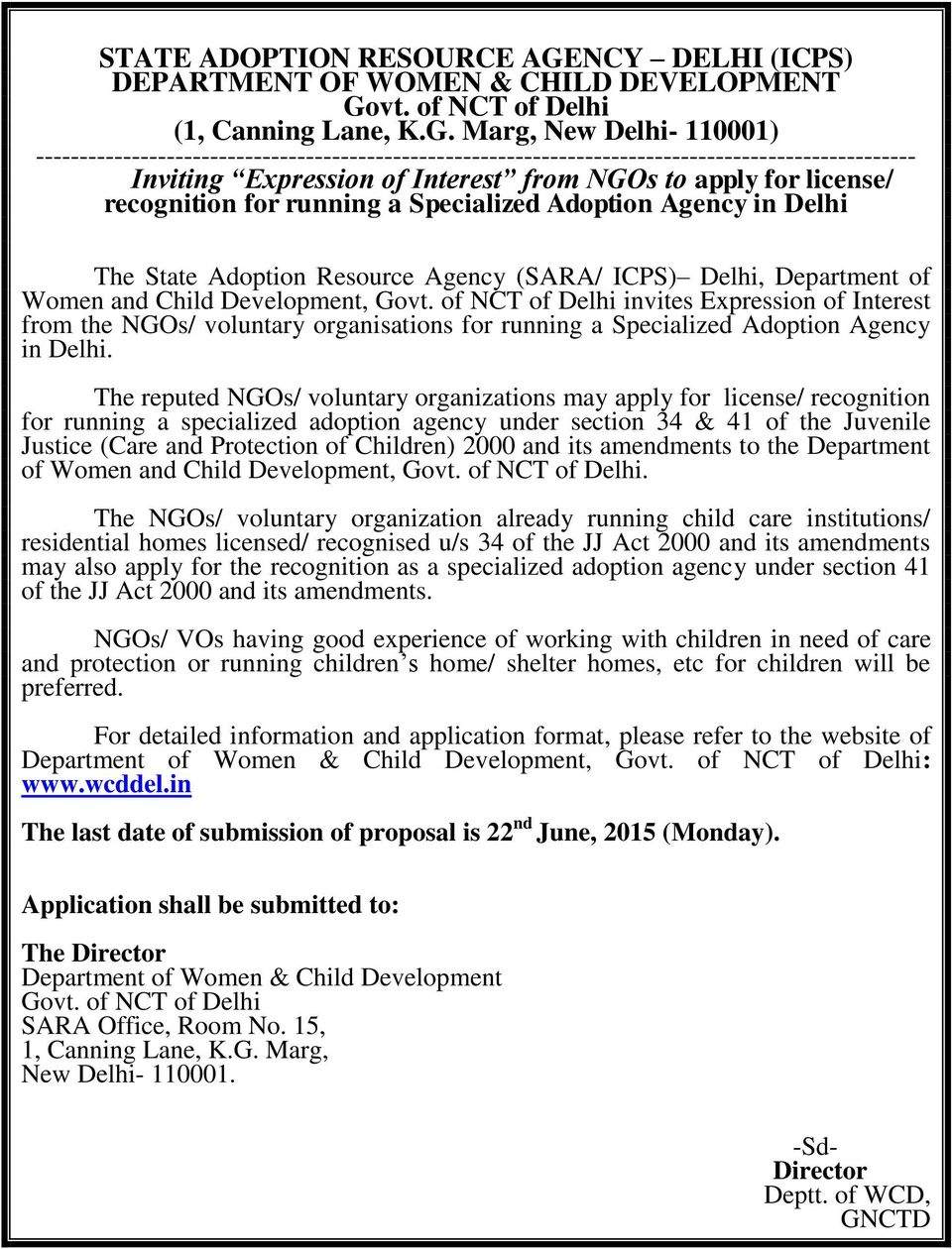 Marg, New Delhi- 110001) ----------------------------------------------------------------------------------------------------- Inviting Expression of Interest from NGOs to apply for license/