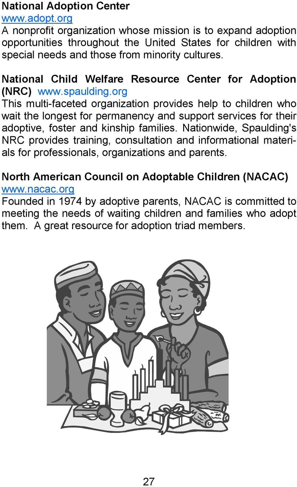 National Child Welfare Resource Center for Adoption (NRC) www.spaulding.
