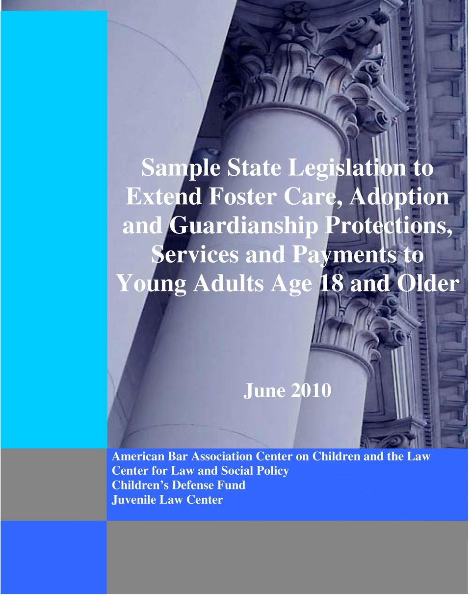 and Older June 2010 American Bar Association Center on Children and
