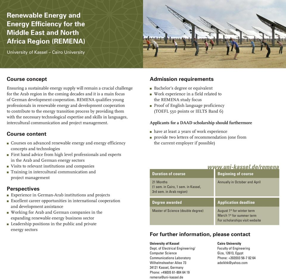 REMENA qualifies young professionals in renewable energy and development cooperation to contribute to the energy transition process by providing them with the necessary technological expertise and