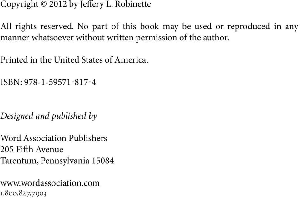 permission of the author. Printed in the United States of America.