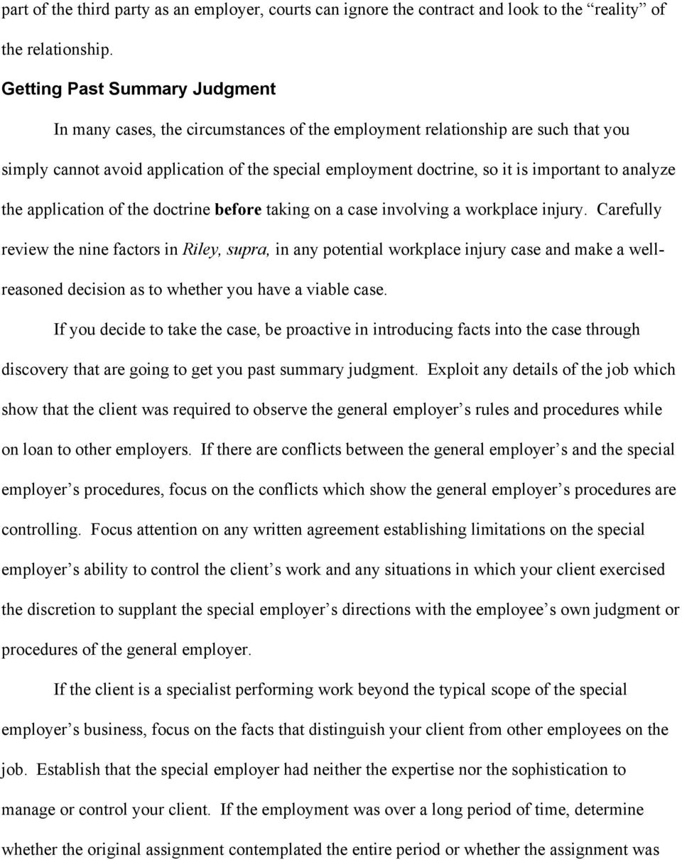 to analyze the application of the doctrine before taking on a case involving a workplace injury.