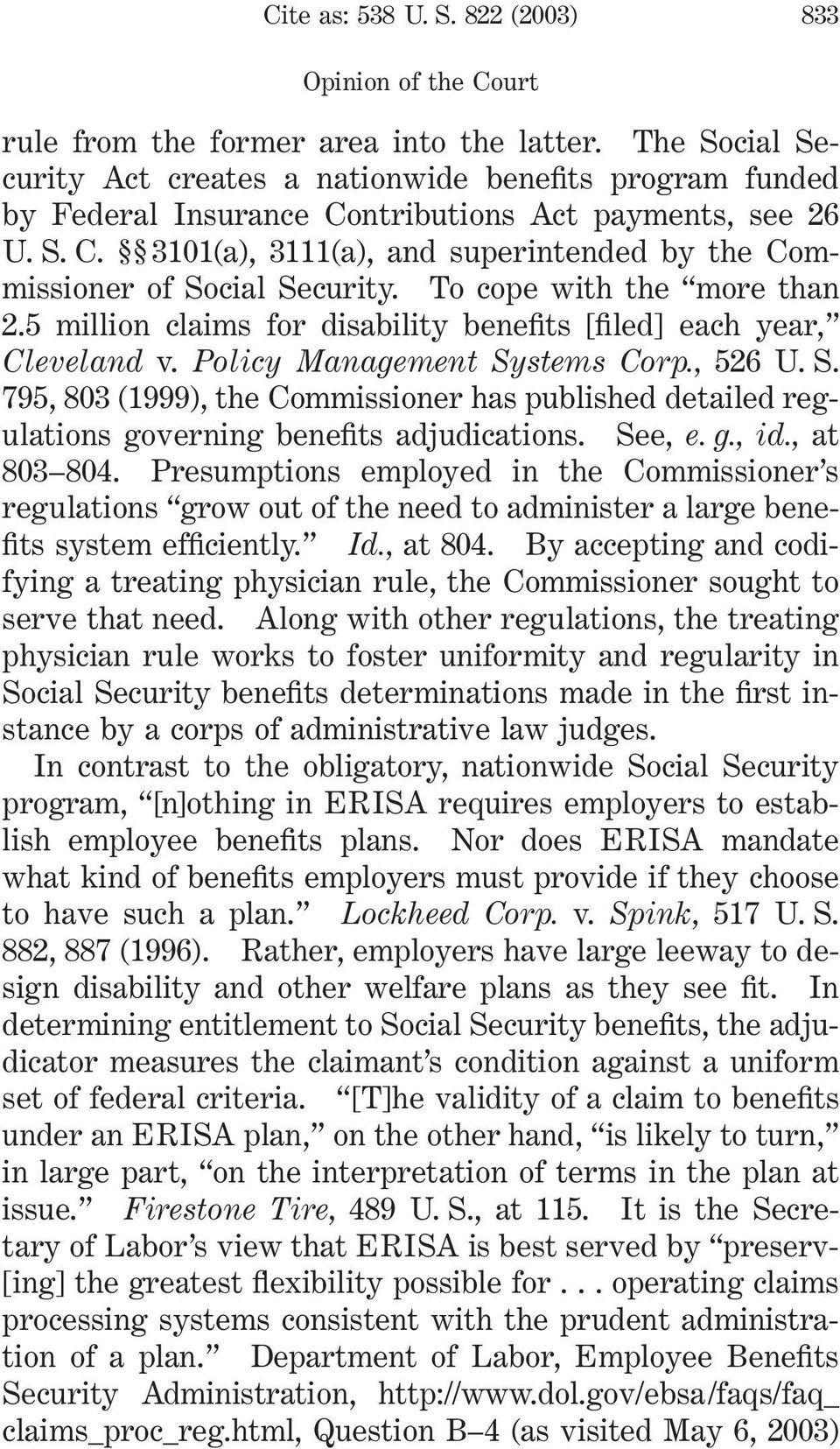 To cope with the more than 2.5 million claims for disability benefits [filed] each year, Cleveland v. Policy Management Sy