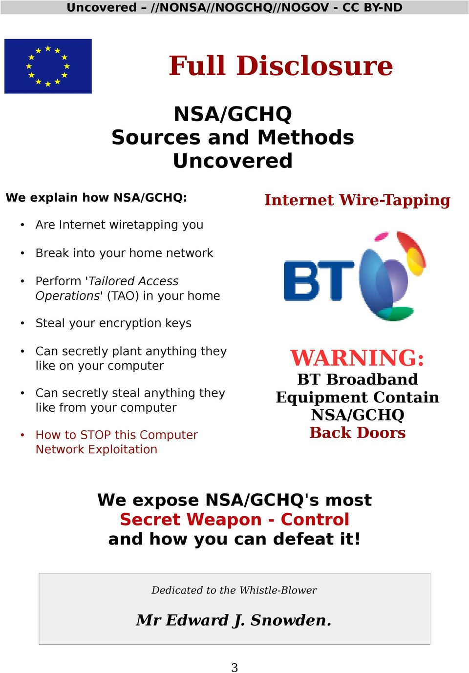 computer WARNING: BT Broadband Equipment Contain NSA/GCHQ Back Doors Can secretly steal anything they like from your computer How to STOP this