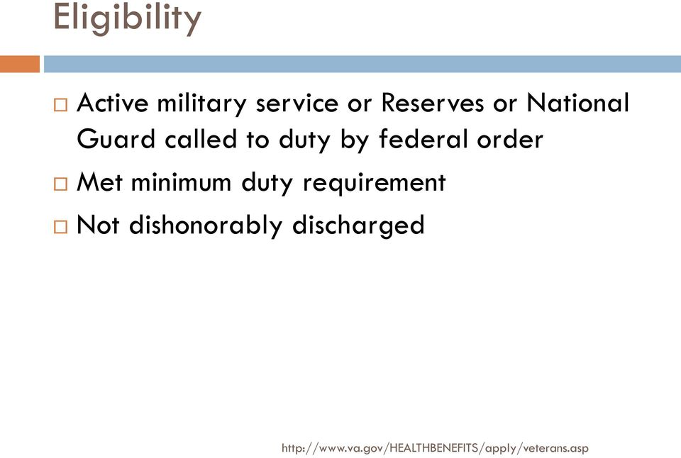 minimum duty requirement Not dishonorably
