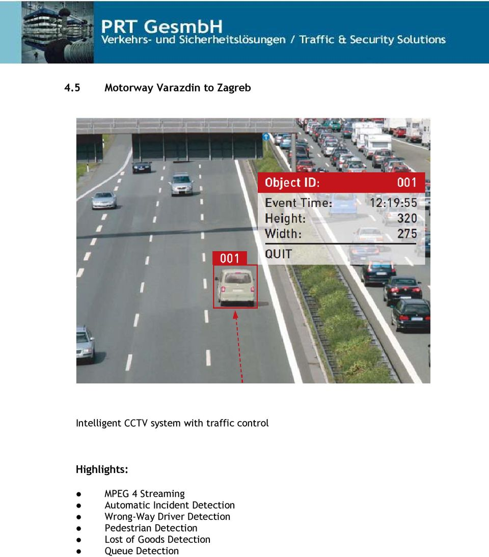 Automatic Incident Detection Wrong-Way Driver Detection