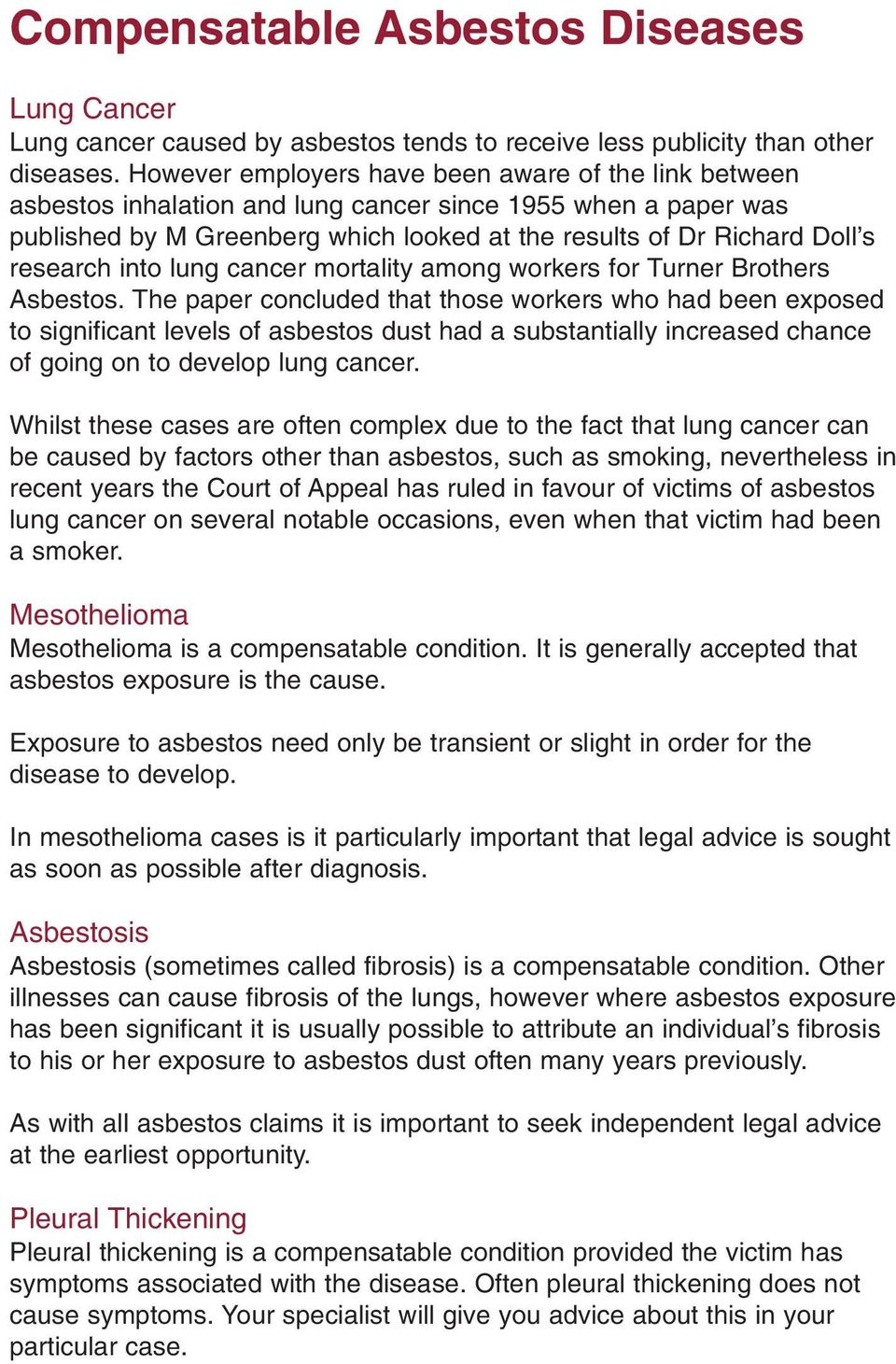 research into lung cancer mortality among workers for Turner Brothers Asbestos.