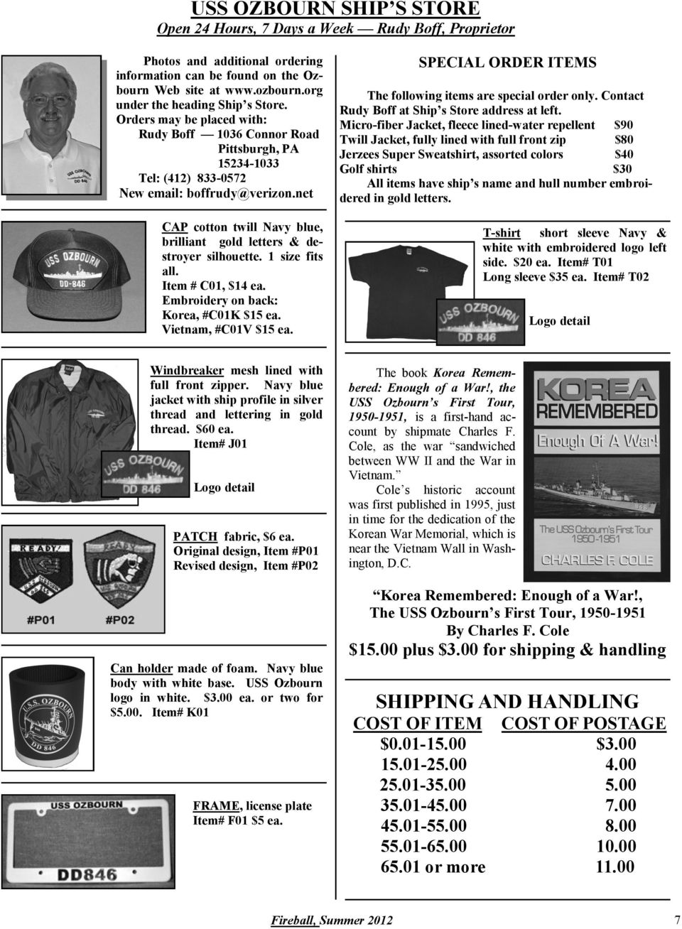 net SPECIAL ORDER ITEMS The following items are special order only. Contact Rudy Boff at Ship s Store address at left.