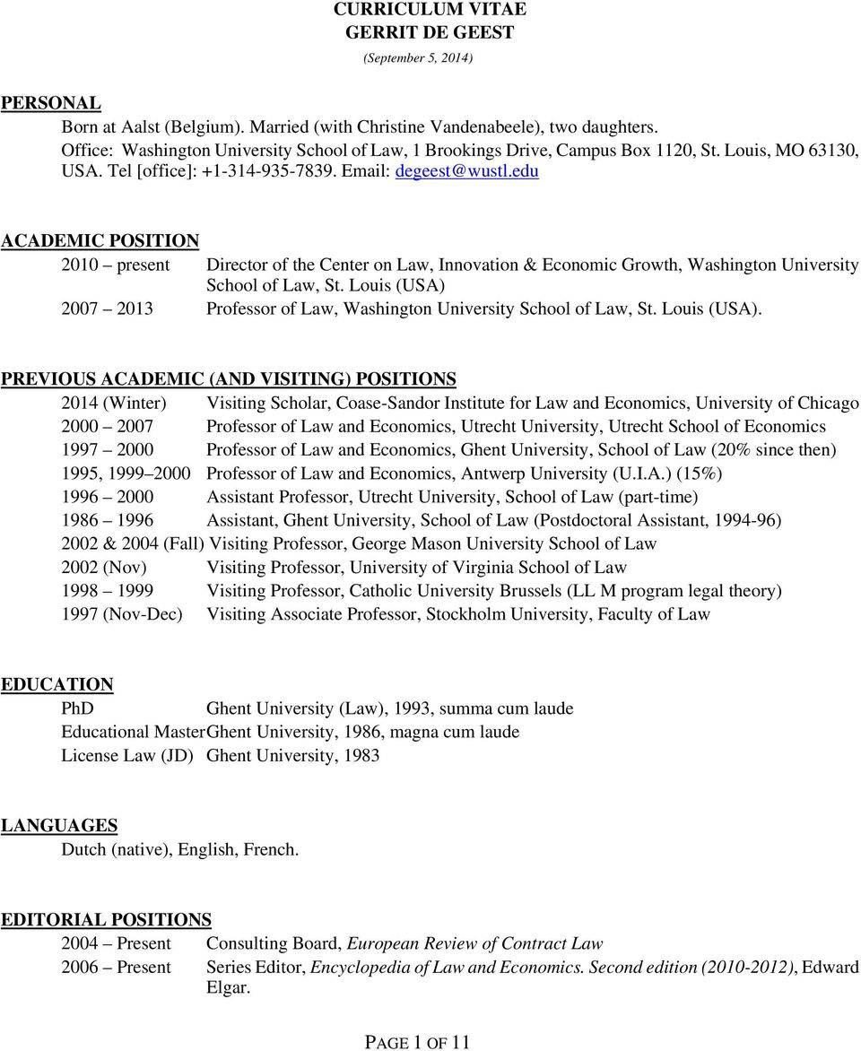 edu ACADEMIC POSITION 2010 present Director of the Center on Law, Innovation & Economic Growth, Washington University School of Law, St.