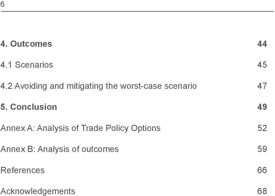 Conclusion 49 Annex A: Analysis of Trade Policy