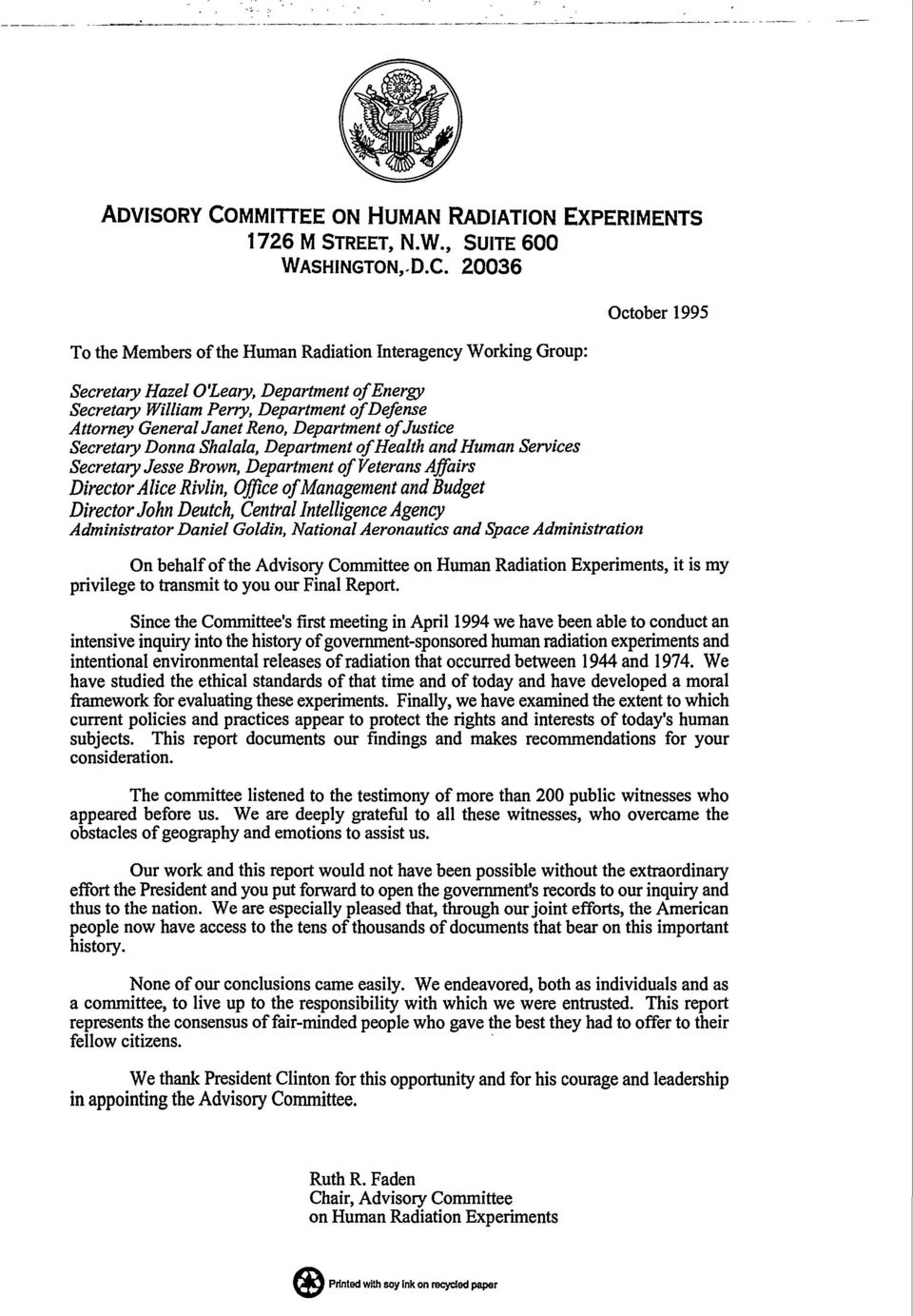 20036 To the Members of the Human Radiation Interagency Working Group: Secretary Hazel O'Leary, Department of Energy Secretary William Perry, Department ofdefense Attorney General Janet Reno,