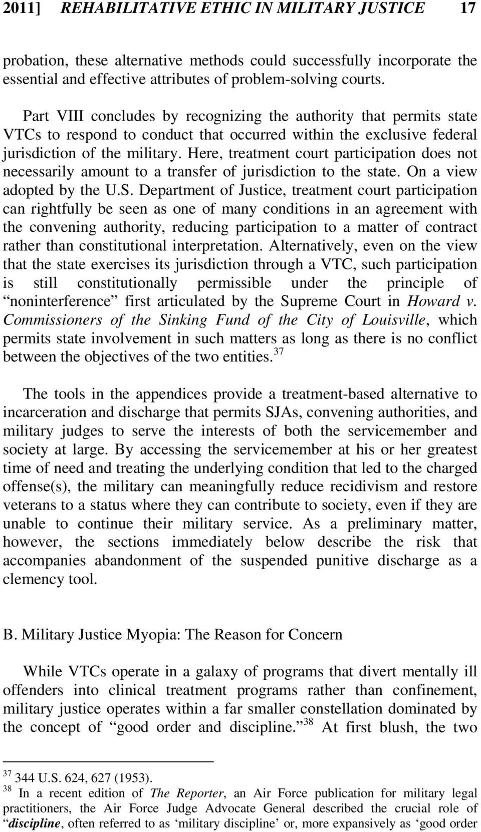 Here, treatment court participation does not necessarily amount to a transfer of jurisdiction to the state. On a view adopted by the U.S.