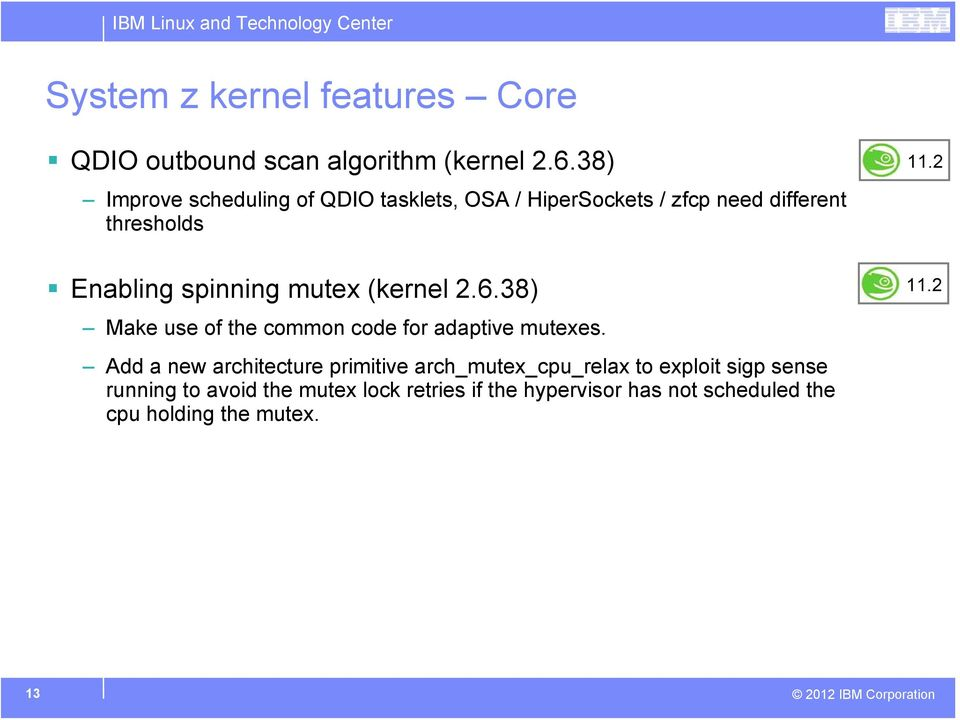 mutex (kernel 2.6.38) Make use of the common code for adaptive mutexes.