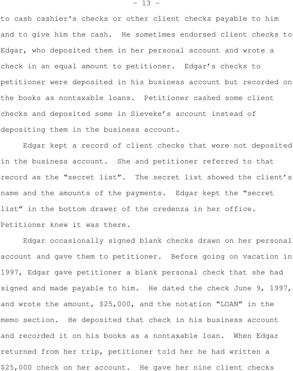 Edgar s checks to petitioner were deposited in his business account but recorded on the books as nontaxable loans.
