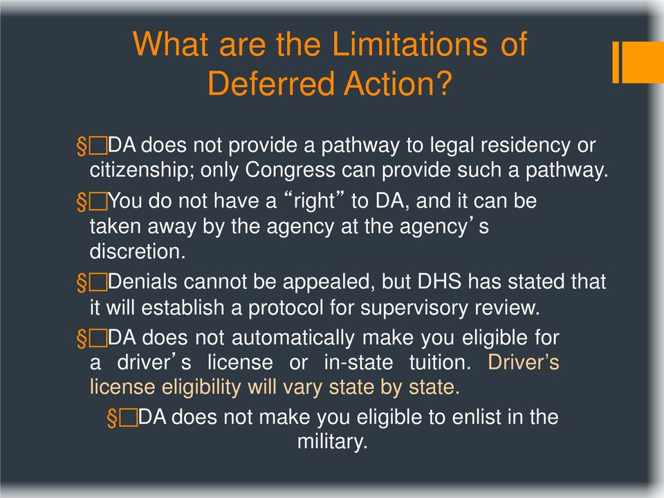 You do not have a right to DA, and it can be taken away by the agency at the agency s discretion.