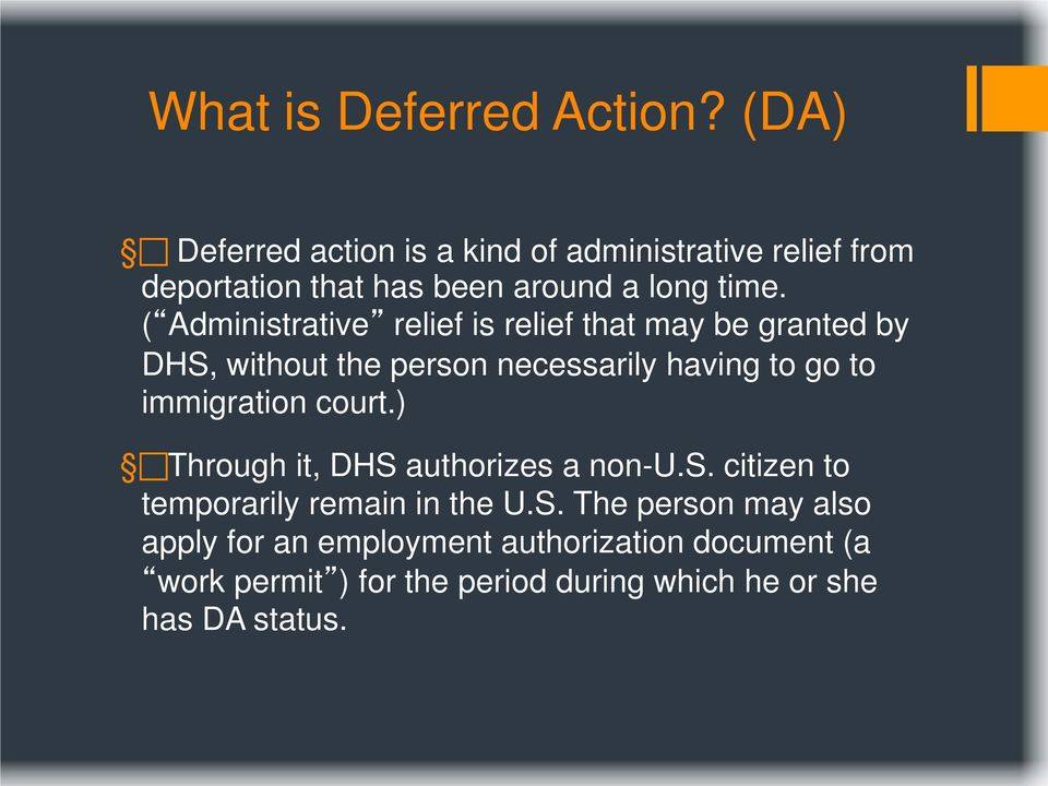 ( Administrative relief is relief that may be granted by DHS, without the person necessarily having to go to
