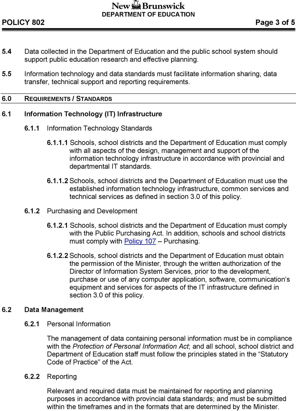 Information Technology (IT) Infrastructure 6.1.