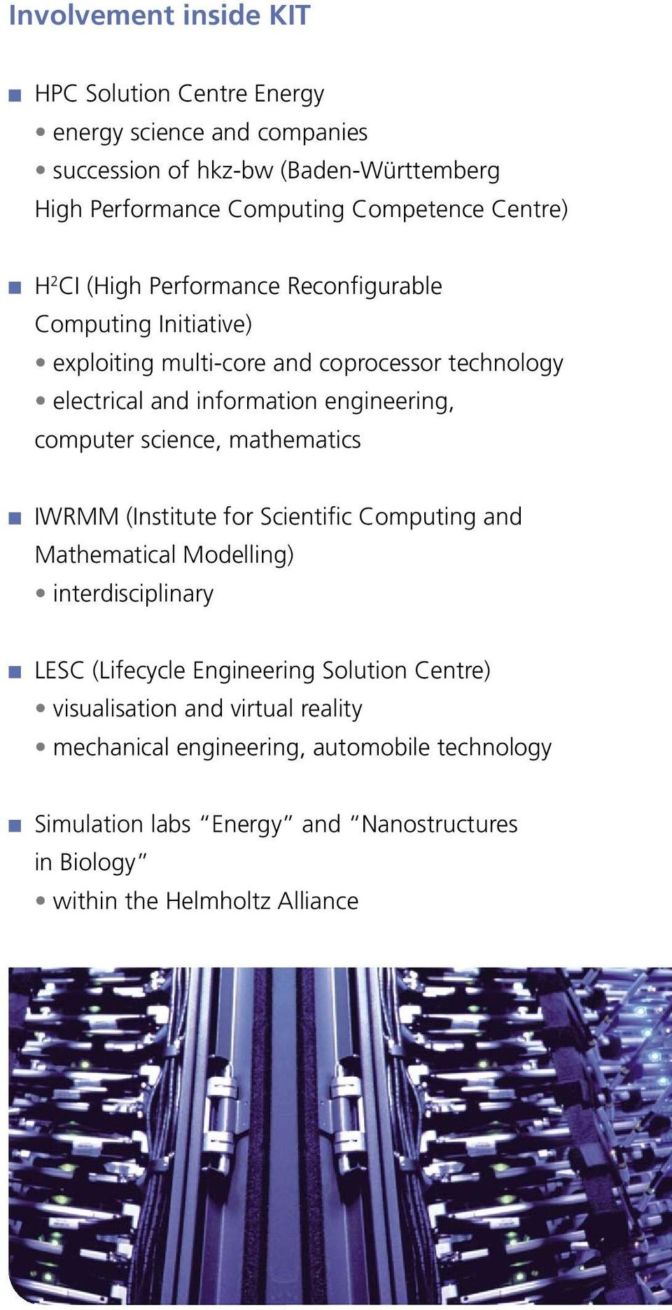 computer science, mathematics IWRMM (Institute for Scientific Computing and Mathematical Modelling) interdisciplinary LESC (Lifecycle Engineering Solution