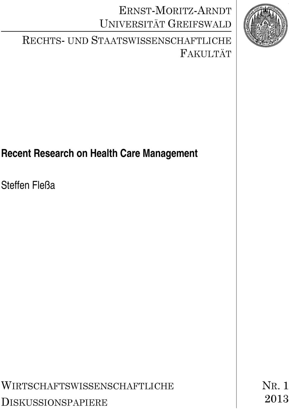 Research on Health Care Management Steffen Fleßa