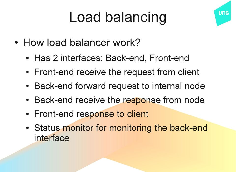 from client Back-end forward request to internal node Back-end receive