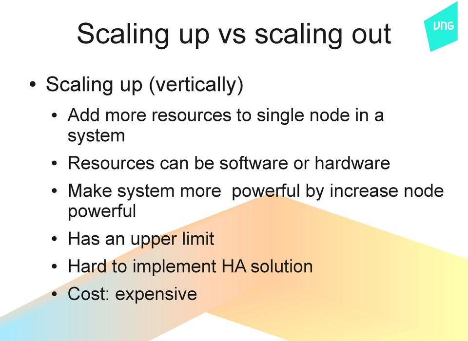 or hardware Make system more powerful by increase node