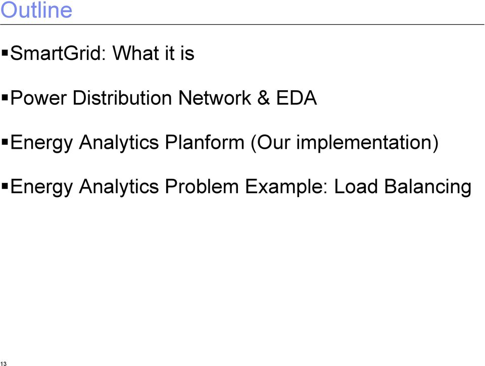 Energy Analytics Planform (Our