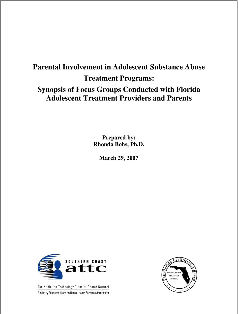 Conducted with Florida Adolescent Treatment