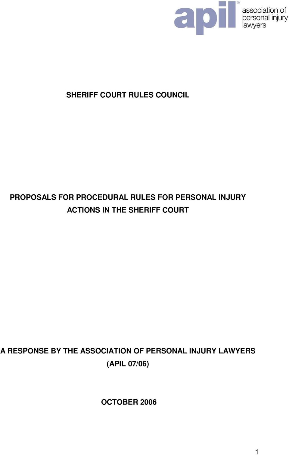 THE SHERIFF COURT A RESPONSE BY THE ASSOCIATION