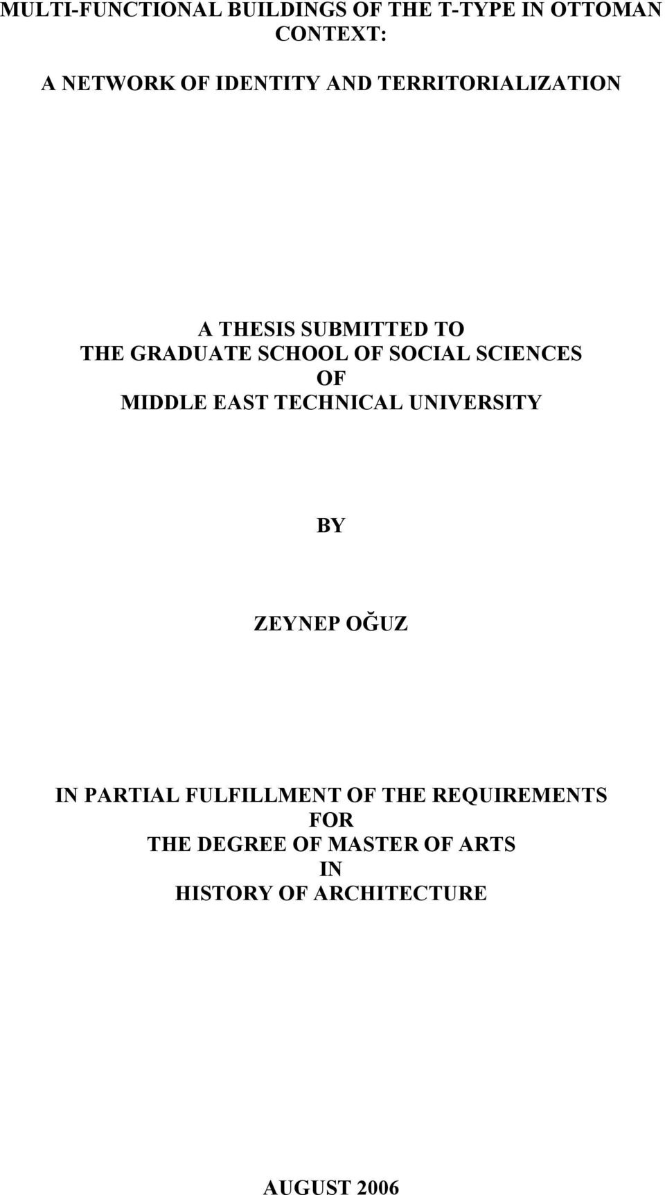 SCIENCES OF MIDDLE EAST TECHNICAL UNIVERSITY BY ZEYNEP OĞUZ IN PARTIAL FULFILLMENT