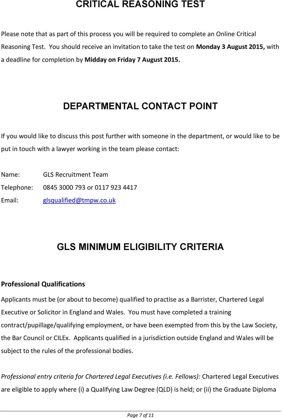 DEPARTMENTAL CONTACT POINT If you would like to discuss this post further with someone in the department, or would like to be put in touch with a lawyer working in the team please contact: Name: GLS