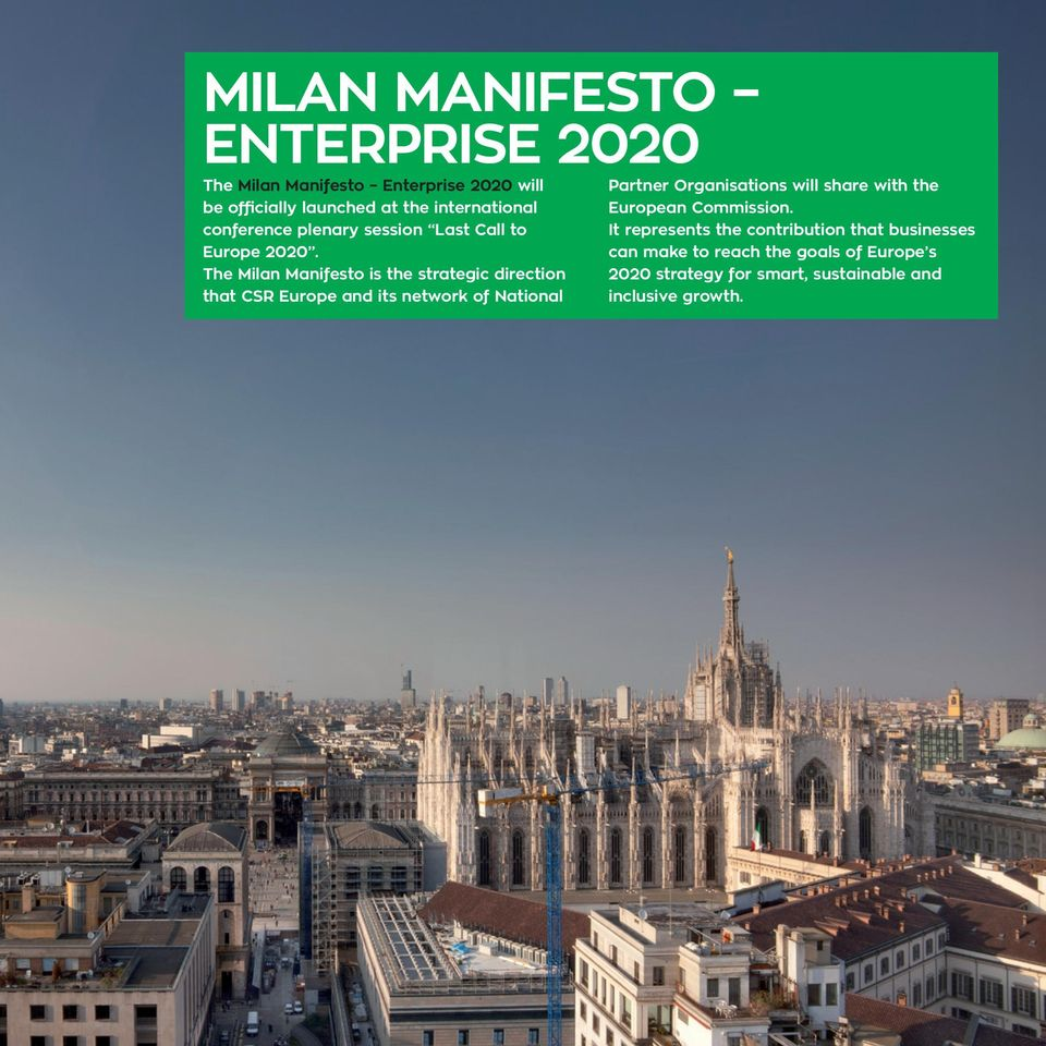 The Milan Manifesto is the strategic direction that CSR Europe and its network of National Partner Organisations will