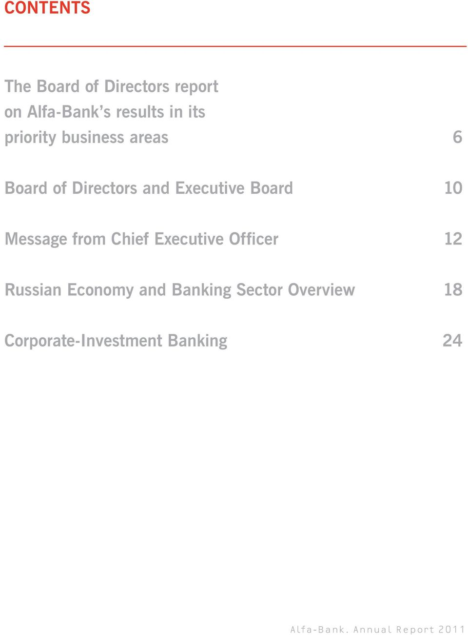 Message from Chief Executive Officer 12 Russian Economy and Banking