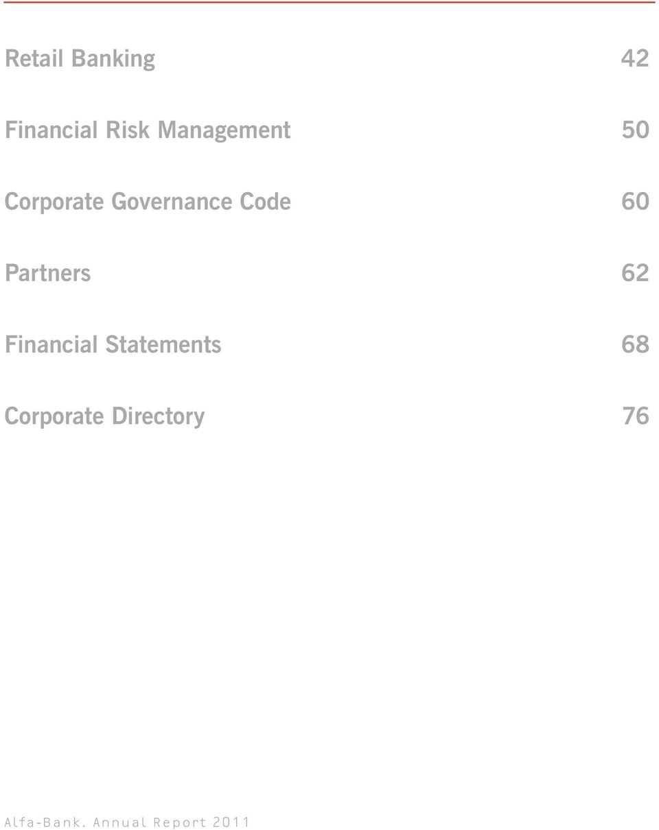 60 Partners 62 Financial Statements 68