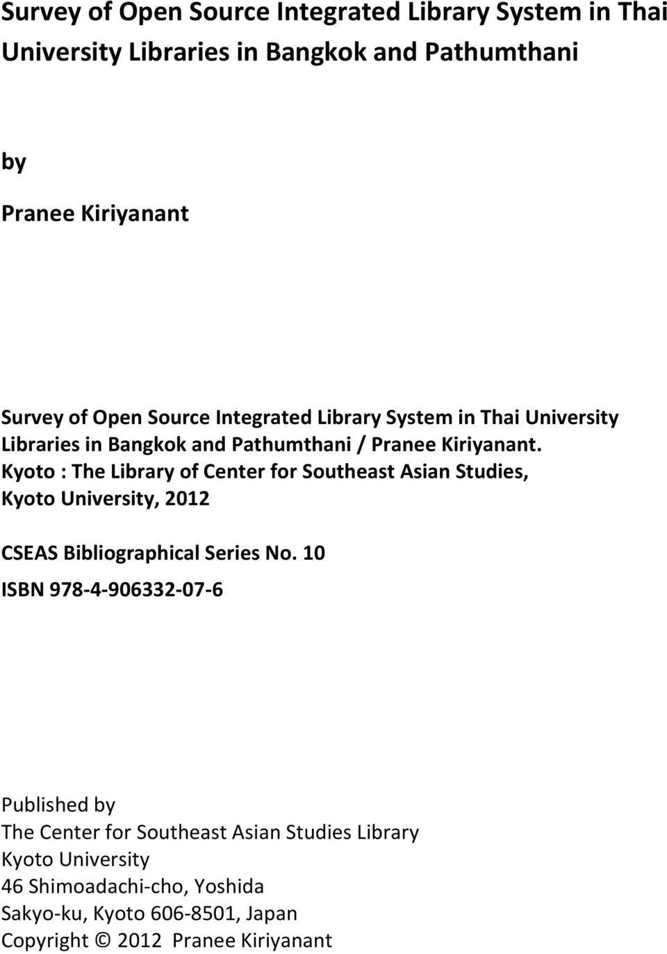 Kyoto : The Library of Center for Southeast Asian Studies, Kyoto University, 2012 CSEAS Bibliographical Series No.