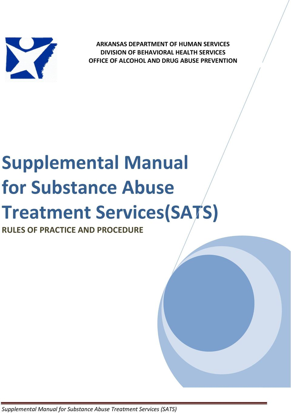 ABUSE PREVENTION Supplemental Manual for Substance