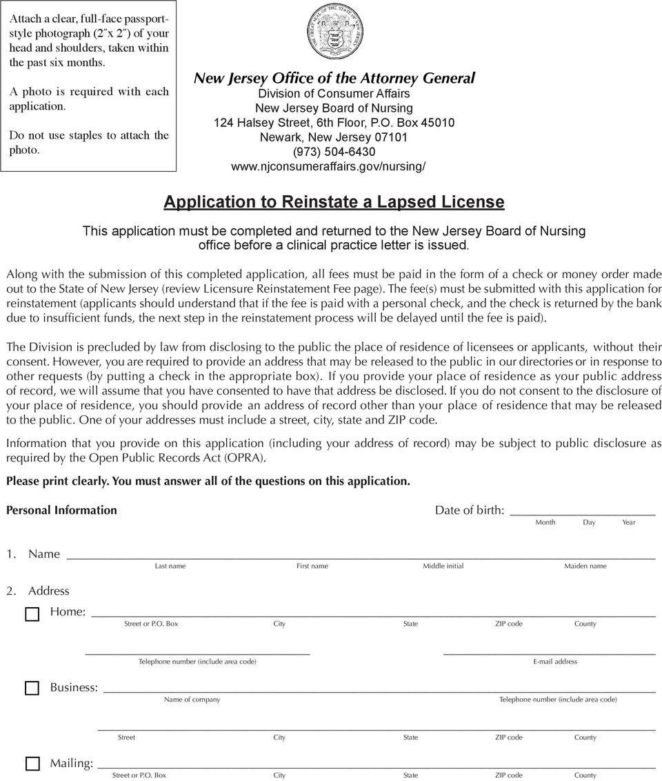njconsumeraffairs.gov/nursing/ Application to Reinstate a Lapsed License This application must be completed and returned to the office before a clinical practice letter is issued.