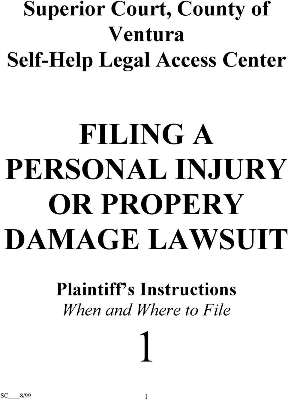 INJURY OR PROPERY DAMAGE LAWSUIT Plaintiff