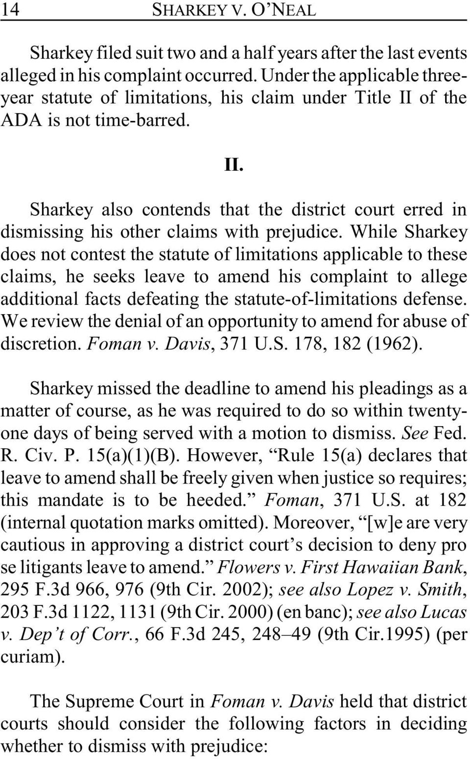 While Sharkey does not contest the statute of limitations applicable to these claims, he seeks leave to amend his complaint to allege additional facts defeating the statute-of-limitations defense.