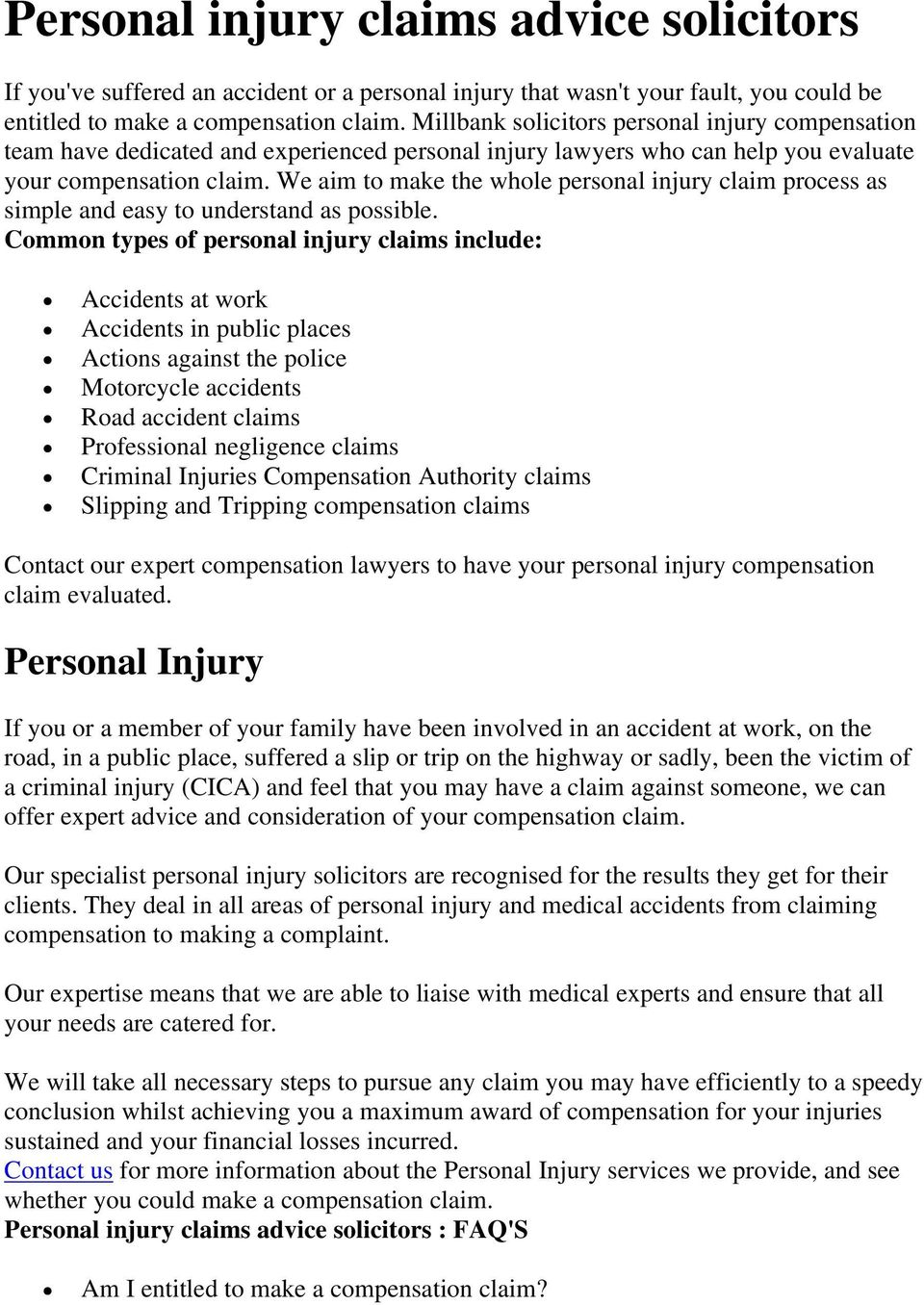 We aim to make the whole personal injury claim process as simple and easy to understand as possible.