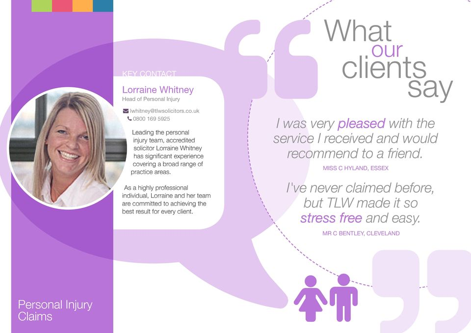 of practice areas. As a highly professional individual, Lorraine and her team are committed to achieving the best result for every client.