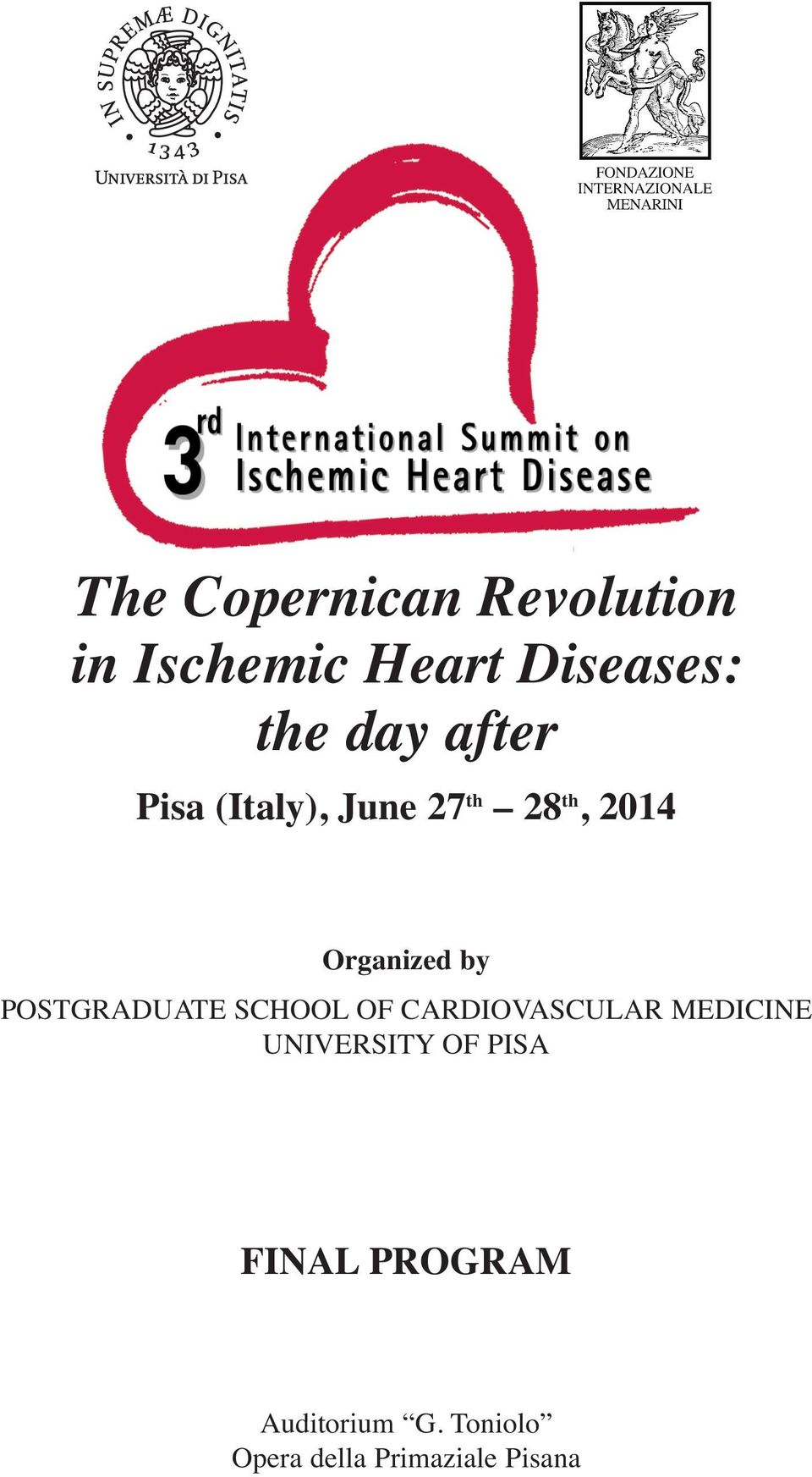 POSTGRADUATE SCHOOL OF CARDIOVASCULAR MEDICINE UNIVERSITY OF